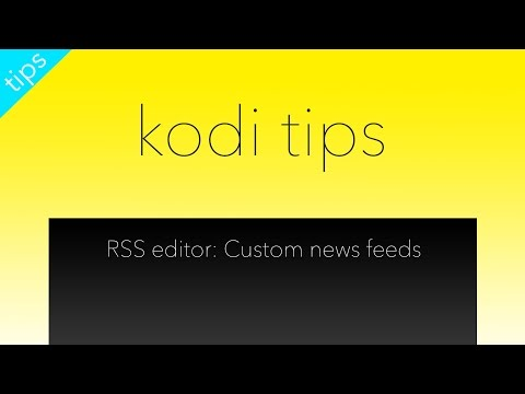 Kodi RSS Editor Custom News Feeds