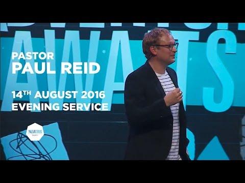 Pastor Paul Reid #adventureawaits – Your response – 14th August 2016