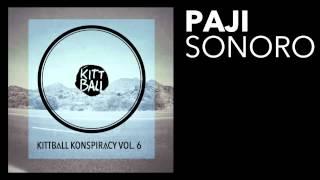 PAJI - Sonoro [Kittball]