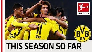 Borussia Dortmund - The 19/20 Season So Far - Alcacer, Reus, Sancho & Co.