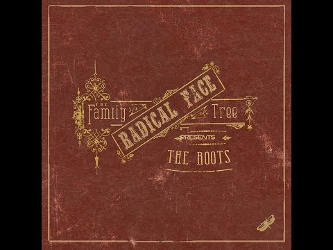 Radical Face - The Family Tree: The Roots (2012) FULL ALBUM