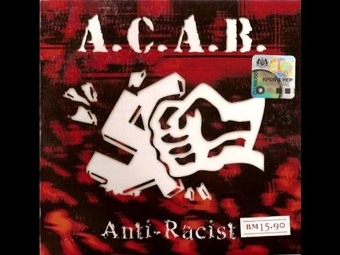 A.C.A.B. -  Anti-Racist EP (Full Album)