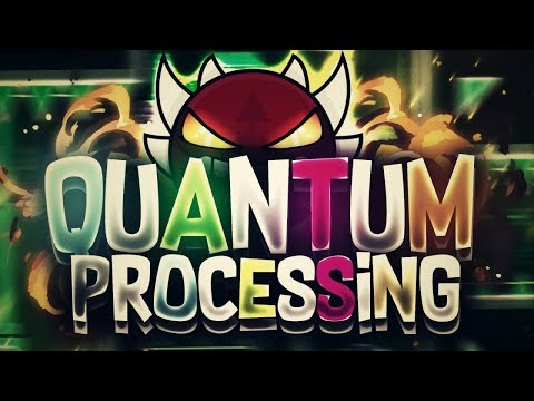 Geometry Dash | Quantum Processing | [DEMON] | Published By: Riot | Verified By: Rampage |