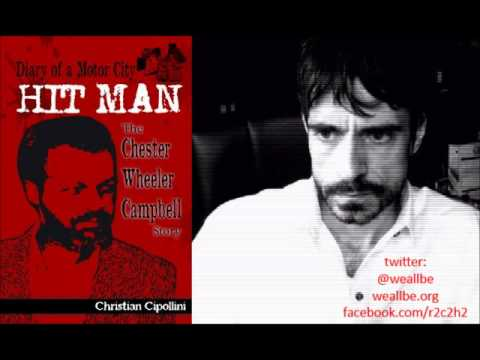 'Diary Of A Motor City Hit Man':  Author Bro. Chris Cipollini  Interview 10/20/2013