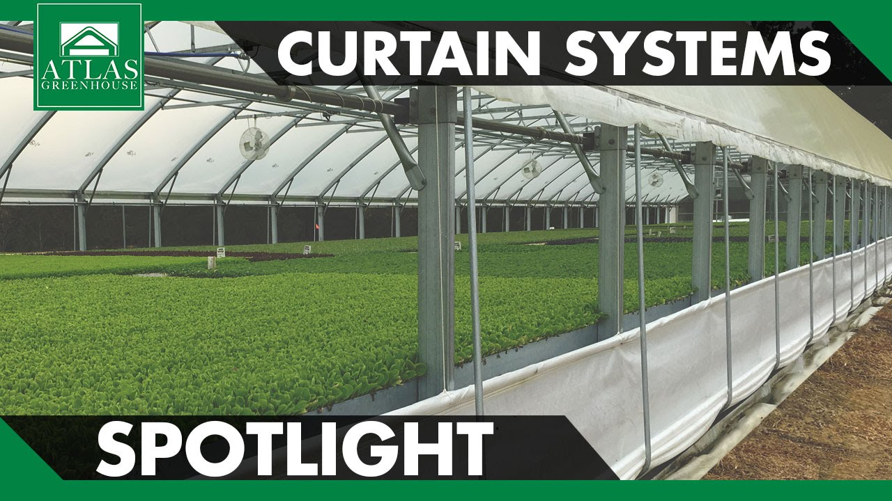 Atlas Greenhouse Spotlight Curtain Systems Youtube