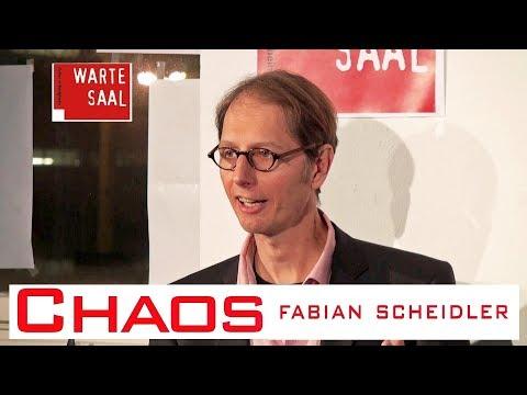 Chaos - Fabian Scheidler im