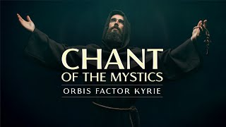 Chant of the Mystics Divine Gregorian Chant quotKyrie eleison orbis factorquot - lyrics amp notes