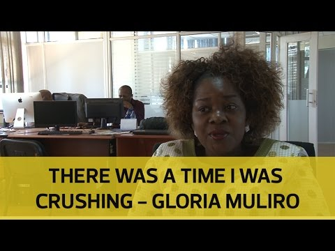 There was a time I was crushing Gloria Muliro on her very public heartbreak
