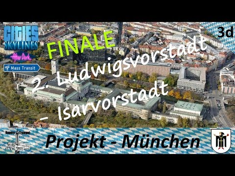 Cities Skylines: Deutsches Museum / Finale! (Ep.3d) - Projekt München [Deutsch/German/English]