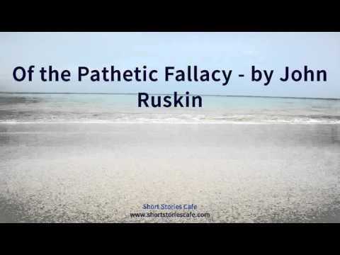 Of the Pathetic Fallacy   by John Ruskin