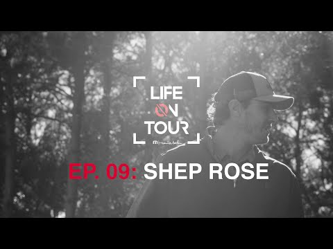 Shep Rose Life on Tour