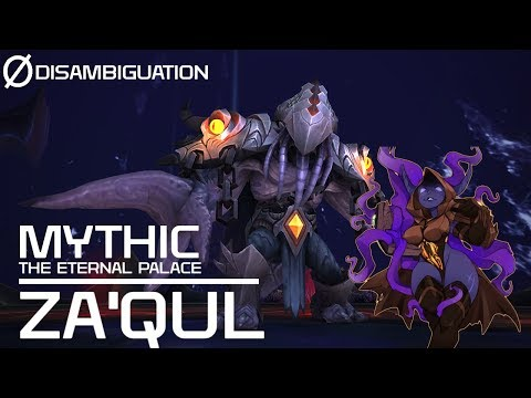 Disambiguation - The Eternal Palace - Mythic Za'qul