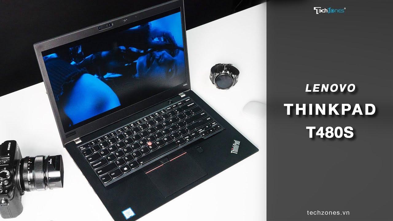 Lenovo Thinkpad T480s - Chiếc ultrabook siêu mỏng nhẹ nhưng vô cùng cứng cáp