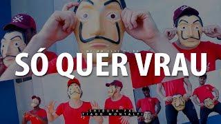 Baixar SÓ QUER VRAU (La Casa de Papel) - Mc MM feat. DJ RD I Coreógrafo Tiago Montalti