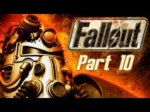 Fallout -  Part 10 - The End of the Beginning