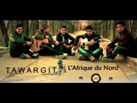 Tawargit - L'Afrique du Nord / Tamazɣa + Lyrics