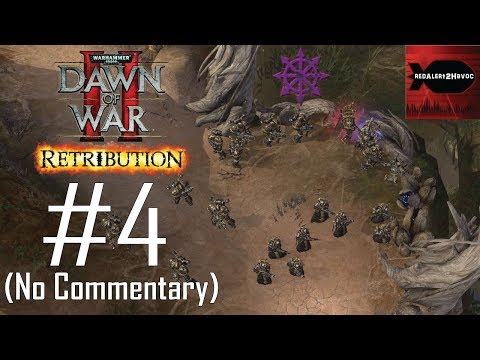 WH40K: Dawn of War 2: Retribution: Chaos Campaign Playthrough Part 4 (Blood River, No Commentary) |