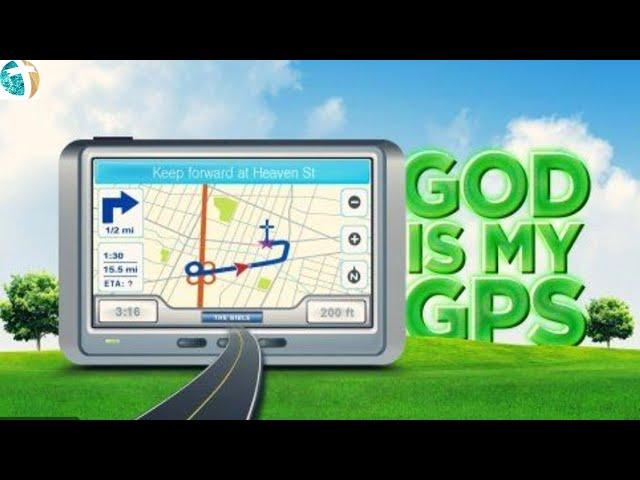 God is my GPS