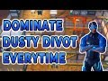 How To Easily Dominate Dusty Divot - Fortnite Best Win Tips