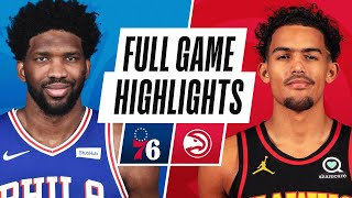 76ERS at HAWKS | FULL GAME HIGHLIGHTS | January 11, 2021
