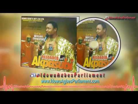 Akobeghian - Akpasubi (Full Album)Latest Benin Music |Wilson Ehigiator Music
