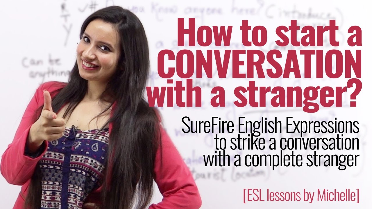 How to start conversation with a strange girl