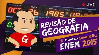 Aulão Ao Vivo - Grátis - Revisão de GEOGRAFIA - ENEM 2015