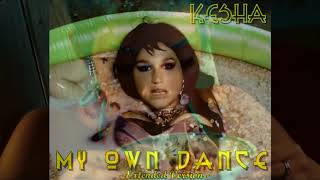 Kesha - My Own Dance [Extended Version]