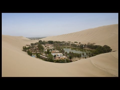 An Amazing Oasis In A Dry, Dry Desert...Huacachina Peru