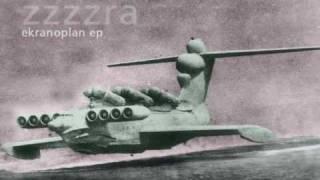 zzzzra - Ekranoplan (Retardataire)