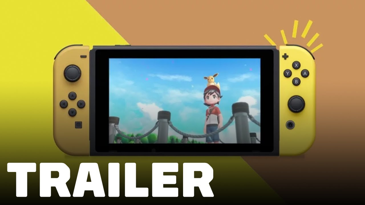 Pokemon Let's Go Pikachu & Eevee Edition Nintendo Switch Trailer - TGS 2018