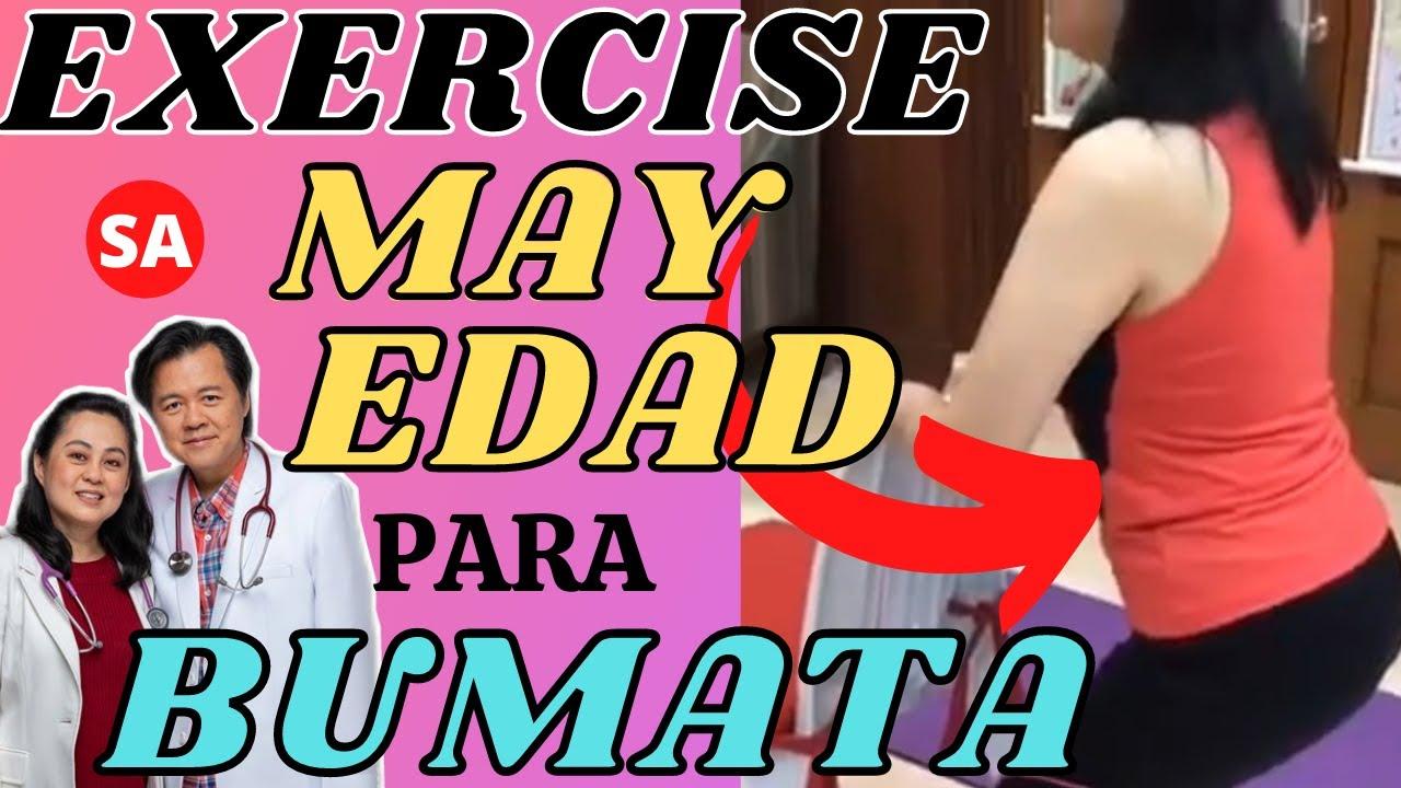 Exercise sa May Edad Para Bumata - by Doc Willie Ong