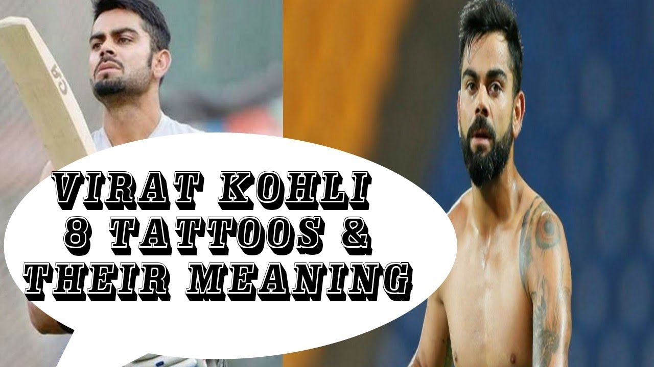 Virat Kohli S 8 Tattoos Their Meanings Virat Kohli Tattoos A