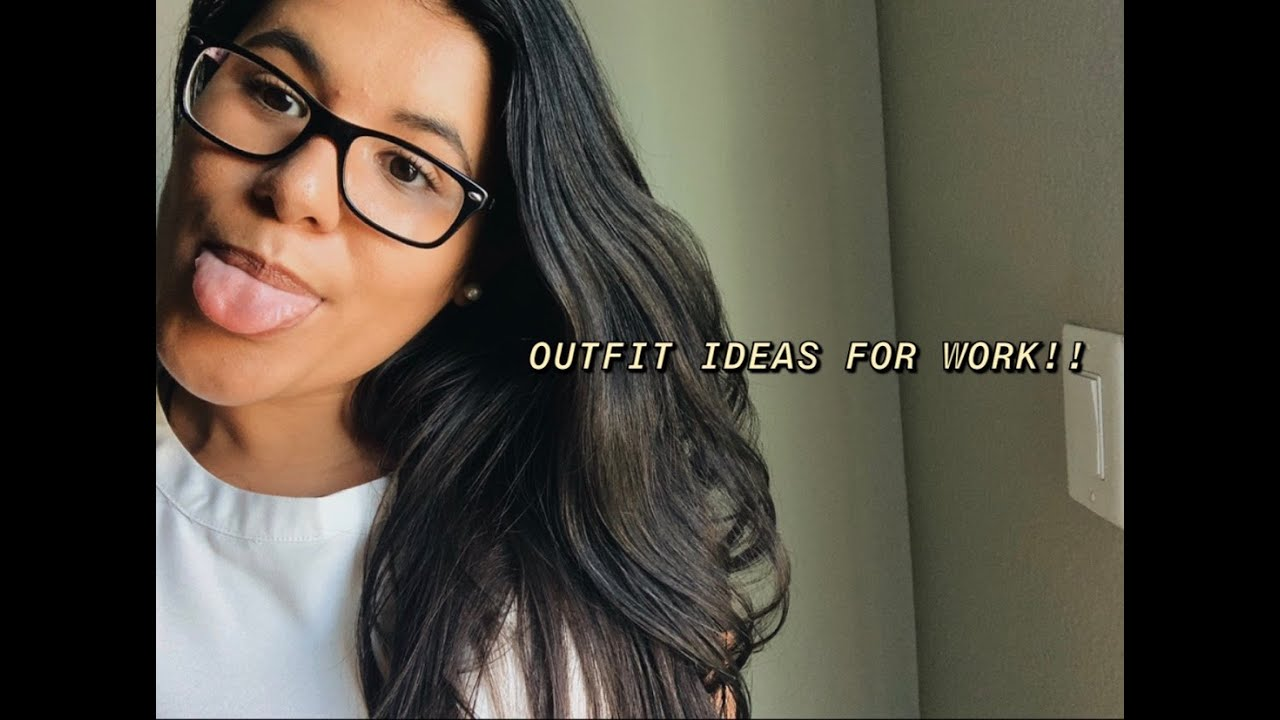 [VIDEO] - OUTFIT IDEAS FOR WORK! 2