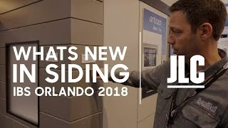 Whats New in Siding - 2018 Intl Builders Show