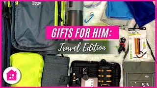 Gifts For Him: Travel Edition  10 Must Haves