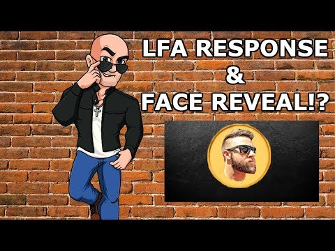 LFA video response & FACE REVEAL!?