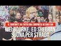 Ed Sheeran suona Perfect per strada, esibizione a sorpresa a Melbourne
