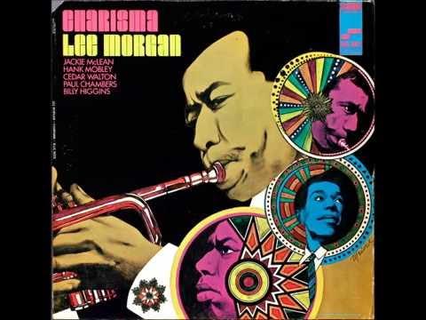 Lee Morgan - Charisma - 1969 (Full Album)