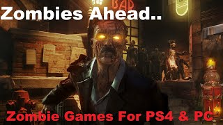 Best FPS Zombie Games For PS4 & PC