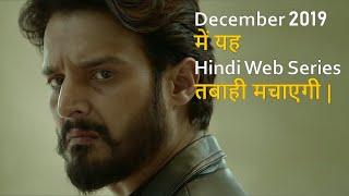 Top 10 Best New Hindi Web Series Releasing On December 2019