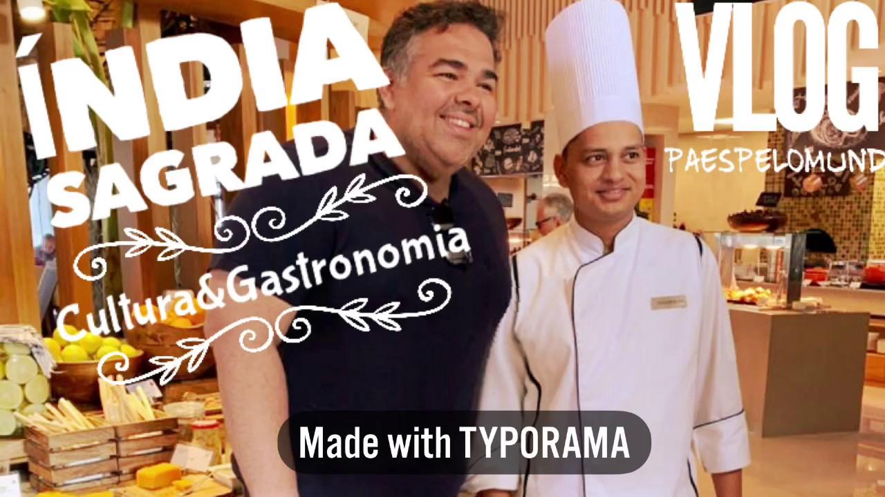 Índia Sagrada | VLOG Cultura&Gastronomia