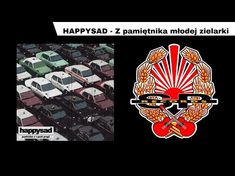 HAPPYSAD - Z pamiętnika młodej zielarki [OFFICIAL AUDIO] mp3