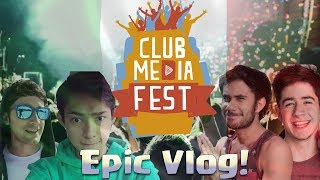 Club Media Fest Mexico 2017! Show Completo, Epic Vlog
