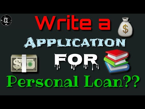 How To Write An Application For Personal Loans/ #Letter To A Personal Loan In Any Branch.