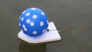 How to make a Balloon Boat - DIY Toy BOAT