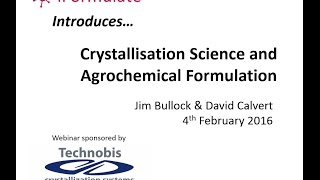 Webinar: Crystallization Science and Agrochemical Formulation