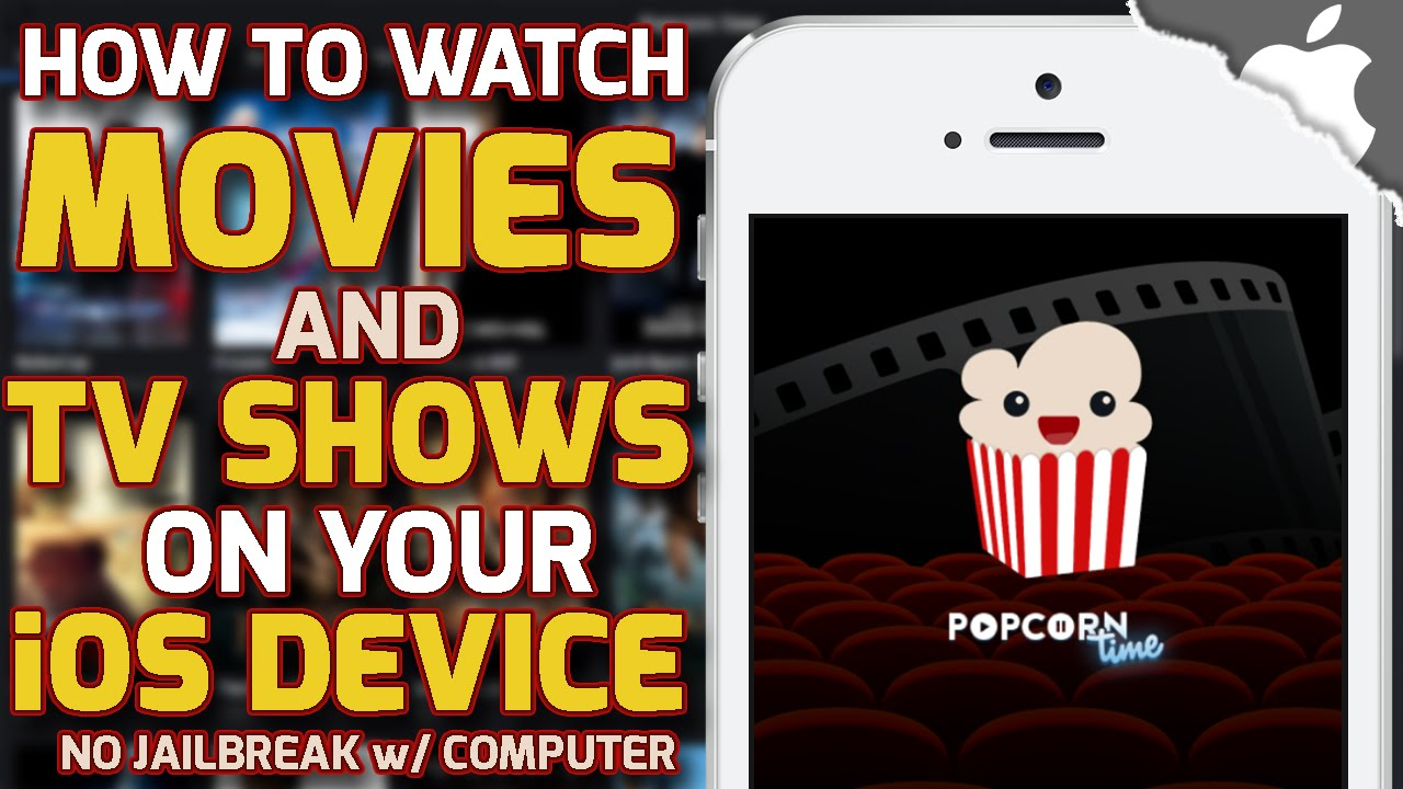 How To Get POPCORN TIME on your iOS Device! 8 4 and below (No JAILBREAK)  iPhone iPad iPod Touch