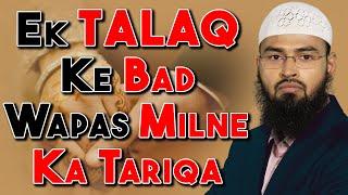 Video Ek Talaq Dene Ke Baad Ruju - Wapas Miya Biwi Ke Milne Ka Tariqa By Adv. Faiz Syed download MP3, 3GP, MP4, WEBM, AVI, FLV Agustus 2017