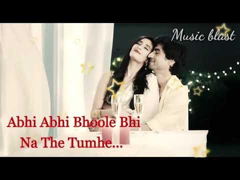 Abhi Abhi Bhule Bhi Na The Tumhe | Love Status Video | Music Blast | 30 Sec  Status |